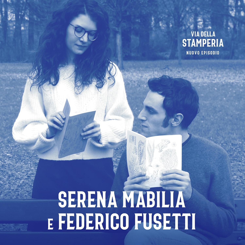 Mi piace collaborare non competere con Serena Mabilia e Federico Fusetti